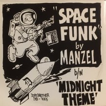 MANZEL / SPACE FUNK / MIDNIGHT THEME (USED)