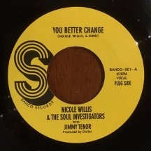 NICOLE WILLIS & THE SOUL INVESTIGATORS WITH JIMMY TENOR / YOU BETTER CHANGE (USED)