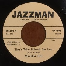 MADELINE BELL / ALAN PARKER / THAT'S WHAT FRIENDS ARE FOR (USED)