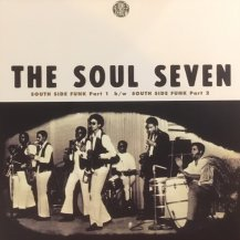THE SOUL SEVEN / SOUTH SIDE FUNK (USED)