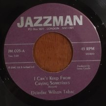 THE DEIRDRE WILSON TABAC / I CAN'T KEEP FROM CRYING SOMETHING / GET BACK (USED)