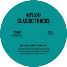NOIR & HAZE / CHICKEN LIPS / CLASSICS VOL.2 (MOODYMANN EDIT)