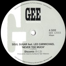 Soul Sugar feat. Leo Carmichael / Never Too Much (Discomix)