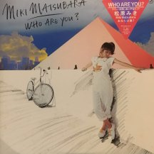 松原みき (MIKI MATSUBARA) / WHO ARE YOU? -LP- (USED)