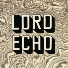 LORD ECHO / MELODIES (DJ FRIENDLY EDITION) -2LP-