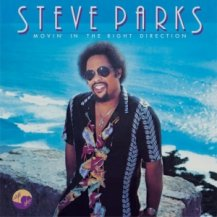 STEVE PARKS / MOVIN' IN THE RIGHT DIRECTION -LP- (180G)
