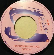 SIZZLA / YOU DESERVE MY LOVE (USED)