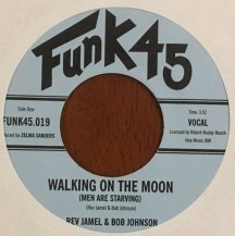 REV JAMEL & BOB JOHNSON / WALKING ON THE MOON / DID YOU SEE THOSE MEN (USED)