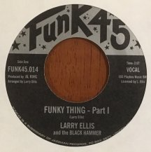LARRY ELLIS AND THE BLACK HAMMER / FUNKY THING (USED)