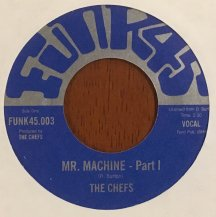 THE CHEFS / MR. MACHINE (USED)