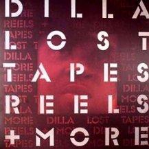 J DILLA / LOST TAPES, REELS + MORE -LP-