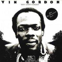 Vin Gordon / Way Over Yonder