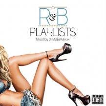 DJ Ma$aMaTixxx / R&B PlayLists vol.3