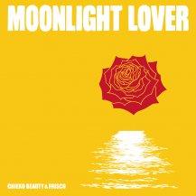 CHIEKO BEAUTY / FRISCO / MOONLIGHT LOVER / MOONLIGHT LOVER DUB