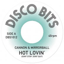 CANNON & MIRRORBALL / HOT LOVIN' / SHACK ATTACK