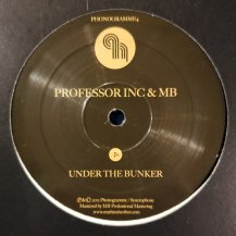 PROFESSOR INC & MB / UNDER THE BUNKER (USED)