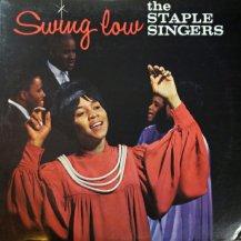 STAPLE SINGERS / SWING LOW -LP- (USED)
