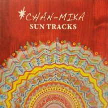 CHAN-MIKA / SUN TRACKS (CD・USED)