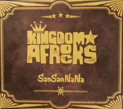 KINGDOM AFROCKS / SANSANNANA (CD・USED)