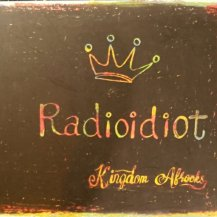 KINGDOM AFROCKS / RADIOIDIOT (CD・USED)
