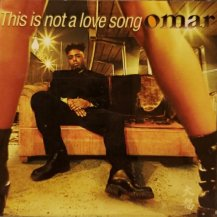 OMAR / THIS IS NOT A LOVE SONG BY OMAR (CD・USED)