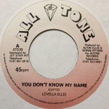 LOVELLA ELLIS / YOU DON'T KNOW MY NAME