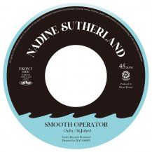 NADINE SUTHERLAND / SMOOTH OPERATOR