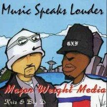 MAJOR WEIGHT MEDIA / MUSIC SPEAKS LOUDER -LP-