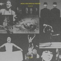 V.A. / MUSIC FOR DANCE & THEATRE VOLUME ONE