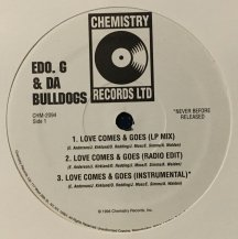 EDO. G & DA BULLDOGS / LOVE COMES AND GOES (USED)