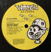 BLACK MOON / HOW MANY EMCEE'S (MUST GET DISSED) (USED)