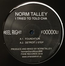 NORM TALLEY / I TRIED TO TOLD CHA (USED)