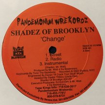 SHADEZ OF BROOKLYN / CHANGE (USED)