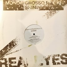 MONDO GROSSO FEAT KJ / SHININ' (USED)