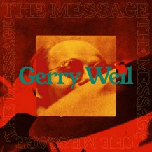 GERRY WEIL / THE MESSAGE -LP- (プレオーダー)