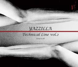 YAZZILLA / Technical Line vol.2