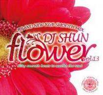 DJ Shun / Flower Vol.13