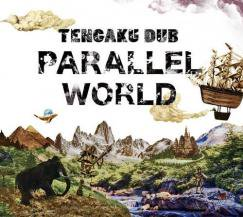 TENGAKU DUB / PARALLEL WORLD