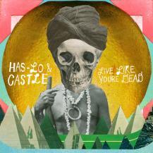 HAS-LO & CASTLE / LIVE LIKE YOU'RE DEAD