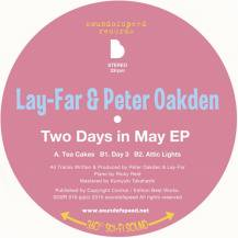 Lay-Far & Peter Oakden / Two Days In May EP