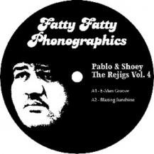 PABLO & SHOEY / THE RE-JIGS VOL.4