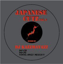 DJ KAZZMATAZZ / JAPANESE CUTZ VOL.6