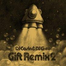 DJ Casin & DJ G-Co / Gift Remix 2
