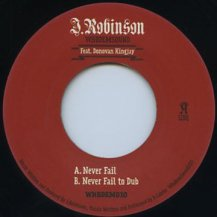 J.Robinson feat. Donovan Kingjay / Never Fail