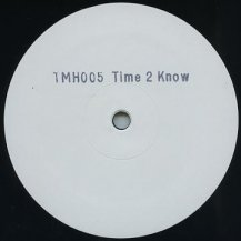 Unknown Artist / Time 2 Know (片面プレス)