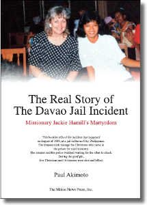 The Real Facts of The Davao Jail Incident: Missionary Jackie Hamill's Martyrdom