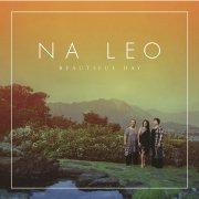 ハワイCD・ハワイDVD・ハワイBOOK 【送料無料】CD ビューティフル・デイ / ナ・レオ