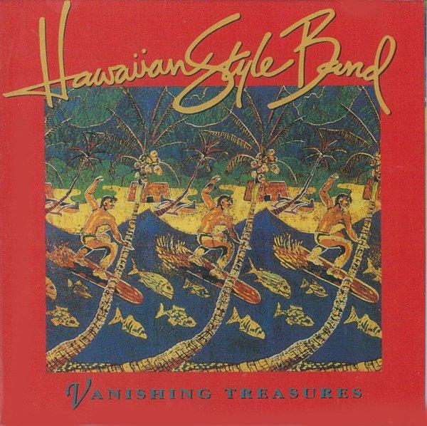 新品 ヴァニシング・トレジャーズ(Vanishing Treasures)/ハワイアンスタイルバンド(Hawaiian Style Band)