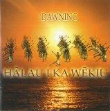 ハワイCD・ハワイDVD・ハワイBOOK 中古輸入盤CD DAWINING/HALAU I KA WEKIU(2000)
