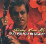ハワイCD・ハワイDVD・ハワイBOOK 新品 輸入盤CD  Can't You Hear Me Calling?/Johnny Lum Ho